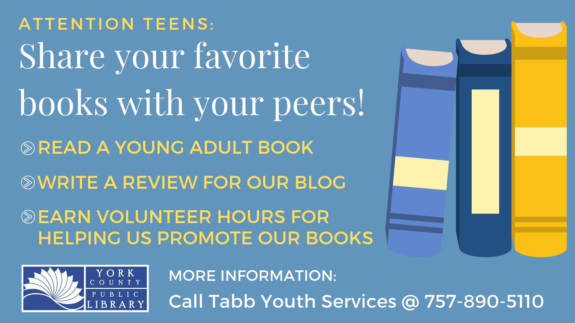 York County Public Library calls for teen book reviews for library blog. Call 757-890-5110.