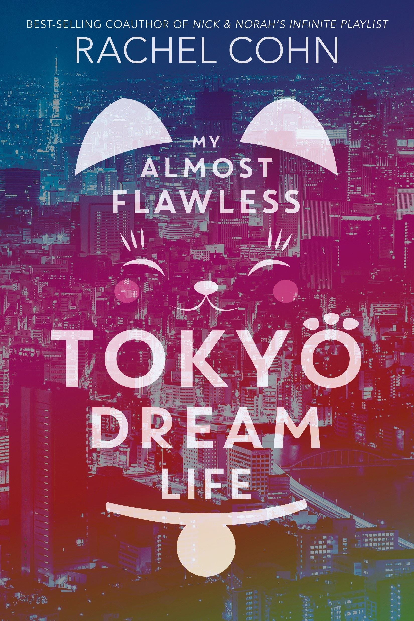 My Almost Flawless Tokyo Dream Life book cover