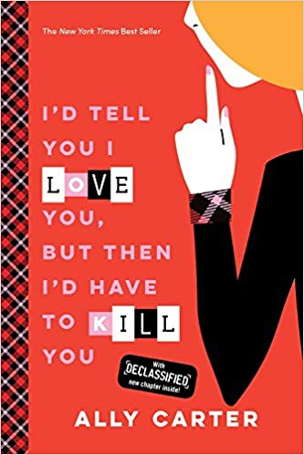 I'd Tell You I Love You But Then I'd Have To Kill You Book Cover