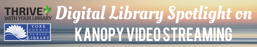 Today we will spotlight Kanopy, a video streaming service provided by the library.