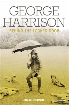 Book cover for George Harrison Behind the Locked Door