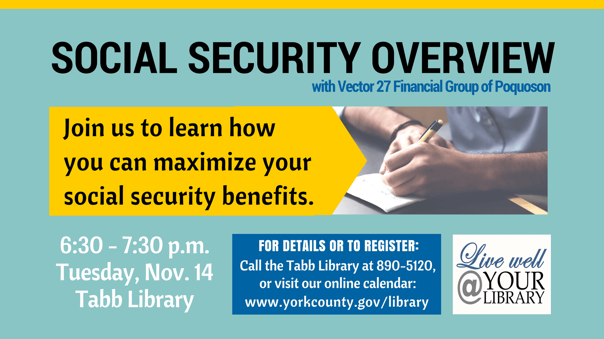 A Social Security Overview will be held the evening of November 14 at Tabb Library